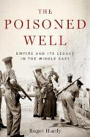 The Poisoned Well: Empire and its...