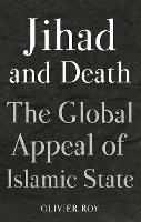 The Jihad and Death: The Global ...