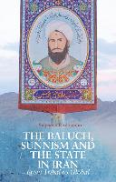 The Baluch, Sunnism and the State in...