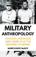 Military Anthropology: Soldiers,...