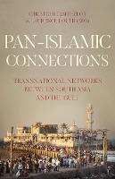 Pan Islamic Connections: ...
