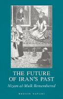 The Future of Iran's Past: Nizam...