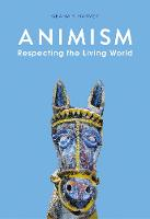 Animism: Respecting the Living World