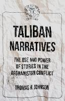 Taliban Narratives: The Use and Power...
