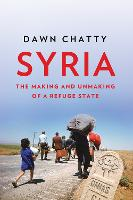 Syria: The Making and Unmaking of a...