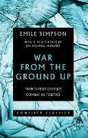 War from the Ground Up:...