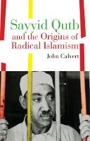 Sayyid Qutb and the Origins of ...