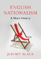 English Nationalism: A Short History