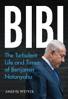 Bibi: The Turbulent Life and Times of...