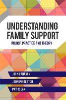 Understanding Family Support: Policy,...