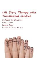 Life Story Therapy with Traumatized...