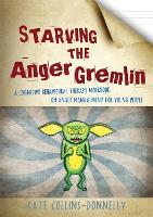 Starving the Anger Gremlin: A...