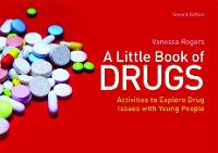 A Little Book of Drugs: Activities to...