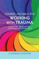 Counselling Skills for Working with...