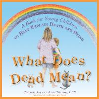 What Does Dead Mean?: A Book for ...
