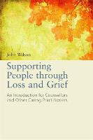 Supporting People Through Loss and...
