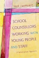 School Counsellors Working with Young...