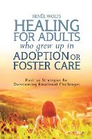Healing for Adults Who Grew Up in...