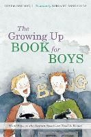 The Growing Up Book for Boys: What...