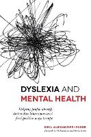 Dyslexia and Mental Health: Helping...