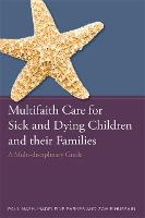 Multifaith Care for Sick and Dying...