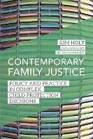 Contemporary Family Justice: Policy...