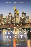 Sensing the City: An Autistic...