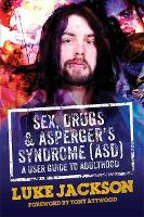 Sex, Drugs and Asperger's Syndrome...