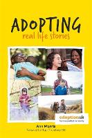 Adopting: Real Life Stories