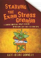 Starving the Exam Stress Gremlin: A...