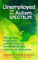 Unemployed on the Autism Spectrum: ...