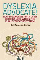 Dyslexia Advocate!: How to Advocate...