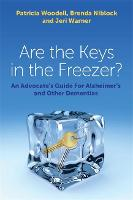 Are the Keys in the Freezer?: An...