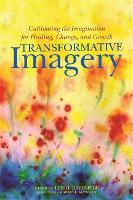 Transformative Imagery: Cultivating...