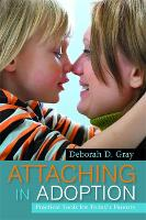 Attaching in Adoption: Practical ...