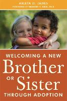 Welcoming a New Brother or Sister...