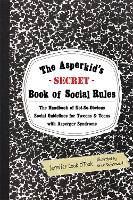 The Asperkid's (Secret) Book of ...