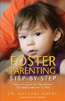 Foster Parenting Step-by-Step: How to...