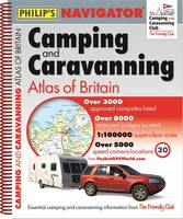 Philip's Navigator Camping and Caravanning Atlas of Britain: 2014