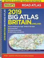 Philip's 2019 Big Road Atlas Britain...