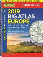 Philip's 2019 Big Road Atlas Europe:...
