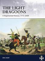 The Light Dragoons - a Regimental...