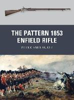 The Pattern 1853 Enfield Rifle