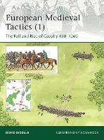 Medieval Cavalry Tactics: Europe AD...
