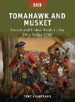 Tomahawk and Musket: French and ...