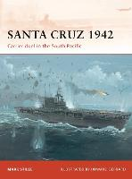 Santa Cruz, 1942: Carrier Duel in the...