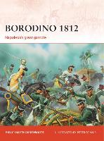Borodino, 1812: Napoleon's Great Gamble