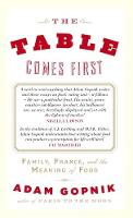 The Table Comes First: Family, ...