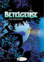 Betelgeuse: v. 1: The Survivors...