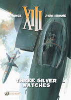 XIII: v. 11: Three Silver Watches